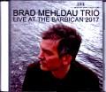 Brad Mehldau Trio ブラッド・メルドー/London,UK 2017