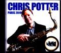 Chris Potter  クリス・ポッター/France 2019