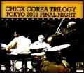 Chick Corea Trilogy チック・コリア/Tokyo,Japan 4.8.2019 Complete