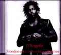 D'Angelo ディアンジェロ/Voodoo and James River Rarities