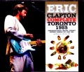 Eric Clapton エリック・クラプトン/Canada 1985 Complete Upgrade & Rehearsals