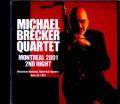 Michael Brecker Quintet マイケル・ブレッカー/Canada 6.30.2001
