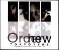New Order ニュー・オーダー/Tokyo,Japan 5.1.1985 & more