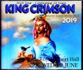 King Crimson キング・クリムゾン/London,UK 6.19.2018 Complete