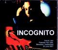 Incognito インコグニート/Switzerland 2007