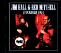 Jim Hall,Red Mitchell ジム・ホール レッド・ミッチェル/Sweden 1974 & more
