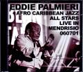 Eddie Palmiei Afro Caribbean Jazz All Stars エディ・パルミエリ/Switzerland 2008