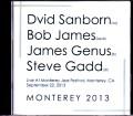 David Sanborn,Bob James デビッド・サンボーン ボブ・ジェームス/Canada 2013