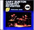 Gary Burton Quintet Revisited,Pat Metheny ゲイリー・バートン パット・メセニー/Italy 2008