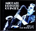 Michael Brecker Quintet,Mike Stern マイケル・ブレッカー マイク・スターン/NY,USA 1987