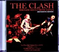 Clash クラッシュ/Tokyo,Japan 2.1.1982 Broadcast Ver
