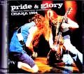 Pride & Glory,Zakk Wylde プライド・アンド・グローリー/Osaka,Japan 1994