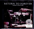 Return to Forever リターン・トゥ・フォーレバー/OR,USA 2008