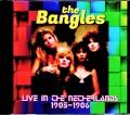 Bangles バングルス/Netherlands 1985・1986