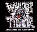 White Tiger ホワイト・タイガー/Unreleased 2nd Album Demos 1988 & more