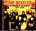 Beatles ビートルズ/Making of the Beatles 1957-1963