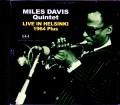 Miles Davis Quintet,Wayne Shorter,Herbie Hancock,Tony Williams マイルス・デイビス/Finland 1964 Complete & more