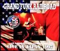 Grand Funk Railroad グランド・ファンク・レイルロード/Tokyo & Osaka,Japan 1997