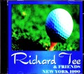Richard Tee & Friends Tom Scott,Steve Gadd リチャード・ティー トム・スコット/NY,USA 1990