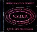 V.S.O.P. Herbie Hancoock,Wynton Marsalis,Ron Carter,Tony Williams ハービー・ハンコック/LA,USA 1981 Complete