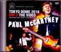 Paul McCartney ポール・マッカートニー/Tokyo,Japan 11.1.2018