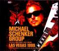Michael Schenker Group マイケル・シェンカー/NV,USA 1999