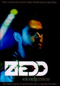 Zedd ゼッド/Music Video Collection 2018