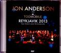 Jon Anderson,Todmobile ジョン・アンダーソン/Iceland 2013