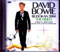 David Bowie デヴィッド・ボウイ/Tokyo,Japan 2004 2 Days