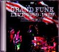 Grand Funk グランド・ファンク/Live Archives 1969-1989