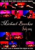 Michael Brecker マイケル・ブレッカー/Italy 2004