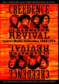 CCR Creedence Clearwater Revival クリーデンス・クリアウォーター・リバイバル/Forever Media Collection 1969 - 1972