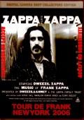 Zappa Plays Zappa ザッパ・プレイズ・ザッパ/NY,USA 2006