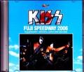 Kiss キッス/Shizuoka,Japan 2006 Japanese Broadcast Ver.