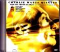 Charlie Watts Quintet チャーリー・ワッツ/Tokyo,Japan 9.18.1991
