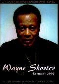 Wayne Shorter Quartet ウェイン・ショーター/Germany 2002
