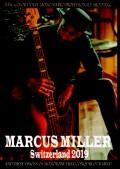 Marcus Miller マーカス・ミラー/Switzerland 2019
