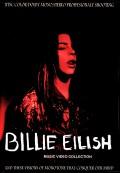 Billie Eilish ビリー・アイリッシュ/Music Video Collection
