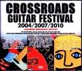 Various Artists Eric Clapton,John Mayer,Robert Cray,Sheryl Crow,Jeff Beck/Crossroads Guitar Festival Collection 2004-2010 Japanese Broadcast
