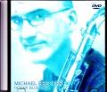 Michael Brecker マイケル・ブレッカー/Ibaraki,Japan 2000
