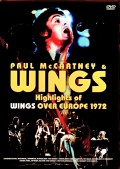 Paul McCartney,Wings ポール・マッカートニー ウイングス/Europe Tour Collection 1972