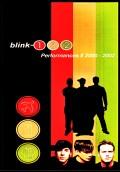 Blink 182 ブリンク 182/Performances 2000-2002