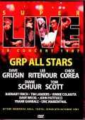 GRP All Stars Dave Grusin,Lee Ritenour,Chick Corea チック・コリア デイヴ・グルーシン/Tokyo,Japan 1987