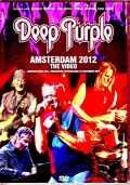 Deep Purple ディープ・パープル/Netherlands 2012