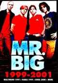 Mr. Big ミスター・ビッグ/Live Performances 1999-2001