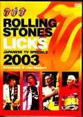 Rolling Stones ローリング・ストーンズ/Licks Tour 特別番組日本放映版 2003年