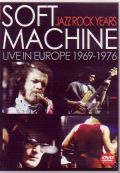 Soft Machine ソフト・マシーン/Live in Europe 1969-1976