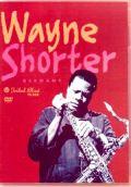 Wayne Shorter ウェイン・ショーター/Germany 2002 & 1990