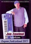 Joe Zawinul ジョー・ザヴィヌル/Live in Switzerland 2007