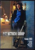 Pat Metheny,Lyle Mays,Richard Bona パット・メセニー/France 2002